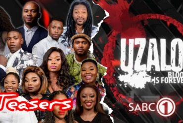 Uzalo Teasers August- Uzalo Spoilers