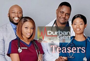 Durban Gen teasers for August